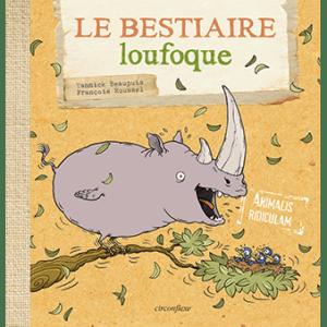 L'ornithorynque périgourdin – Livre – Le bestiaire loufoque